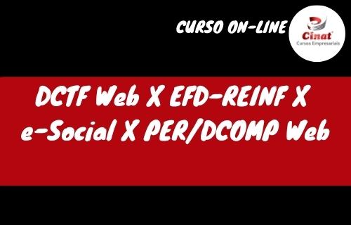DCTF web x EFD-REINF x e-Social x Per/Dcomp Web