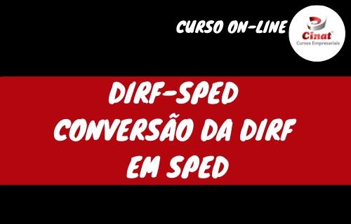 DIRF-SPED – Conversão da DIRF em SPED